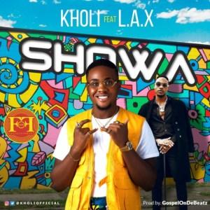 Kholi - Showa ft. L.A.X